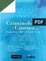 ZACKSESKI, Cristina. DUARTE, Evandro Piza. Crimonologia e Cinema. 2012