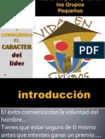 MEJORANDO Y CORRIGIENDO EL CARACTER DEL LIDER DE G,P..ppt
