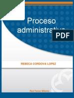 Proceso Administrativo - Rebeca Cordova Lopez