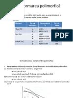 4.Transformarea polimorfica