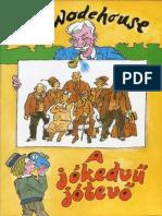 P.G. Wodehouse - A jókedvű jótevő