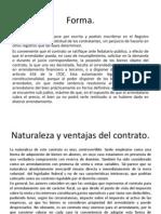 Forma y Naturaleza Del Contrato.