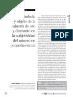 Milano Simbolo y Objeto de La Mineria de Oro y Diamante
