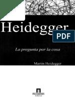 130809697 Heidegger Martin La Pregunta Por La Cosa