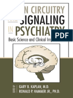 Brain Circuitry and Signaling in Psychiatry