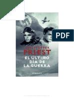 69768587 Christopher Priest El Ultimo Dia de La Guerra