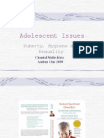 Adolescent Issues Puberty, Hygiene and Sexuality