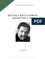 Nahuel Moreno Escuela de Cuadros Argentina 1984