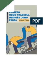 Žižek, S. - Primero como tragedia, despues como farsa (2011)