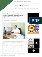 Bragança Jornal Diário __ Fernão Dias e Huguette_ Ministério Público dá parecer pela cassação dos registros dos candidatos eleitos