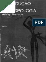 Ashley Montagu - Introdução a Antropologia - Ano 1952