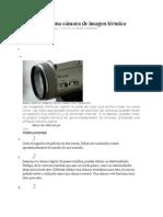 Cómo crear una cámara de imagen térmica
