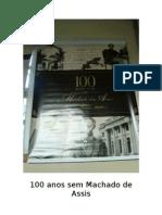 100 Anos Sem Machado de Assis