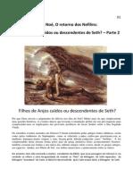 Como Nos Dias de Noah (Noé) - O Retorno dos Nefilins - Filhos de Anjos Caídos ou Descendentes de Seth - Parte 2