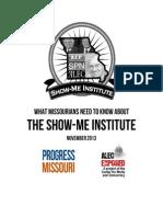 MO - Show-Me Institute Report