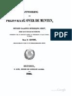 Beantwoording der prijsvraag over de munten, en hetgeen daartoe betrekking heeft, sedert 1500 tot den jare 1621 ingesloten, uitgeschreven door de Koninklijke Akademie van Wetenschappen en Fraaije Letteren te Brussel / door D. Groebe