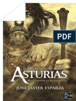 La Gran Aventura Del Reino de Asturias - Jose Javier Esparza