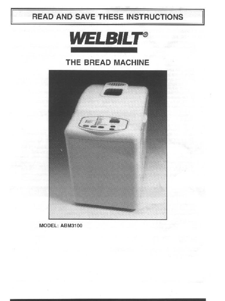 welbilt manual abm3100 rh scribd com Welbilt Bread Machine Recipes Wel-Bilt Company
