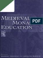 Ferzoco G, Muessig C - Medieval Monastic Education.pdf