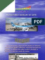 tema aeroport.ppt PROIECTAREA BAZELOR DE DATE