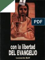Boff, Leonardo - Con La Libertad Del Evangelio