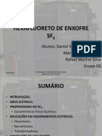 Hexafluoreto de Enxofre Sf6