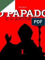 O Papado é o Anticristo — David Blunt