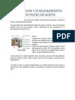 DESCRIPCIÓN Y FUNCIONAMIENTO DE UN FILTRO DE ACEITE