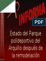 Estado Del Parque Polideportivo Del Arquillo