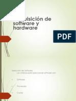 Adquisicion de Software y Hardware
