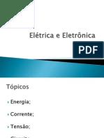 Elétrica e Eletrônica -  1ª aula