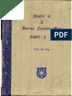 Profile of a Burma Frontier Man Part II