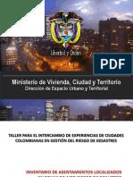 TALLER PARA EL INTERCAMBIO DE EXPERIENCIAS DE CIUDADES COLOMBIANAS EN GESTIÓN DEL RIESGO DE DESASTRES