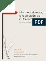 Informe Fortalezas, Revolucion de Los Talentos.