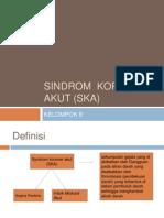 Sindrom Koroner Akut (SKA)