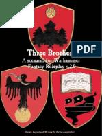 Warhammer FRP - Adv - Three Brothers - 2ed.pdf