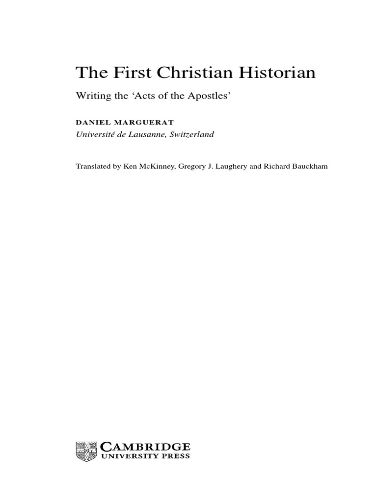 First Christian Historian Acts The Apostles