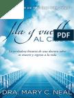 1er Capitulo de Ida y Vuelta Al Cielo de Mary c Neal
