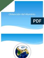 Obtencion del Aluminio.pptx