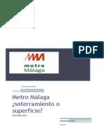 Metro Soterrao o en Superficie