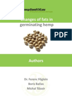 Changes of oils in germinating hemp seeds.