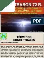OSCURECIMIENTO GLOBAL Y CAMBIO CLIMÁTICO. ¿UN DÚO DINÁMICO PERVERSO