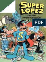 72781875 Super Lopez La Gran Superproduccion