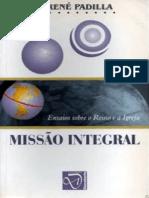 Missao Integral Ensaios Sobre o Reino e a Igreja Rene Padilla