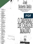 CSO508_-_Mello,_José_Roberto_-_O_Império_de_Carlos_Magno.pdf