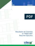 Informe - Resultados de Colombia en TIMSS 2007 Resumen Ejecutivo