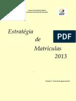 ESTRATÉGIA DE MATRÍCULA
