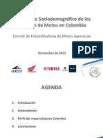 Estudio demografico de los usuarios de motos en Colombia - Comite de Ensambladoras Japonesas