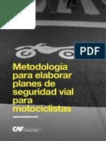 Metodología  para elaborar  planes de  seguridad vial  para motociclistas - CAF