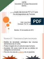 Combinação das técnicas PET e CT para fins de diagnósticos de Tumores